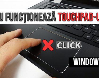 Ce trebuie să faceți când touchpad-ul laptop-ului nu mai funcționează