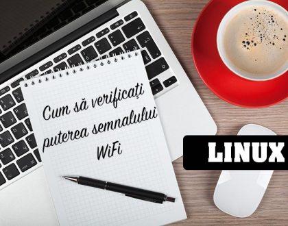 Cum să verificați puterea semnalului WiFi în sisteme bazate pe Linux Ubuntu și Debian
