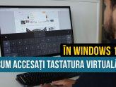 Cum se activează - utilizează tastatura virtuală în Windows 10