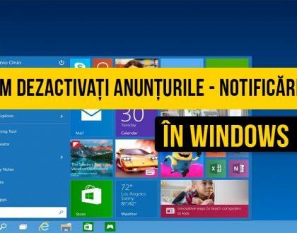 Cum să blocați - dezactivați anunțurile publicitare în Windows 10