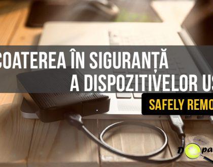 Este necesară scoaterea în siguranță (Safely Remove) a dispozitivelor USB?