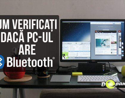 Cum să verificați dacă computerul / desktop-ul dvs. are Bluetooth