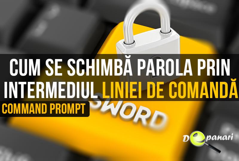 Cum se schimbă parola de utilizator în Windows prin intermediul liniei de comandă (Command Prompt)