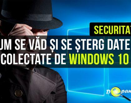 Cum se văd și se șterg datele colectate de Windows 10 trimise către Microsoft
