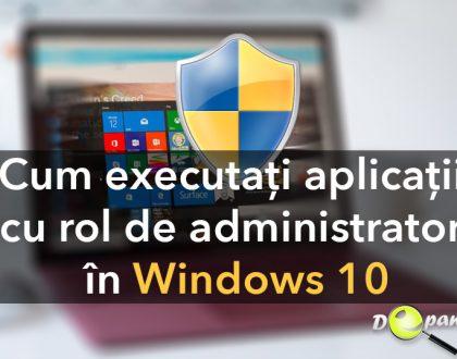 Cum să executați întotdeauna aplicații cu rol de administrator în Windows 10
