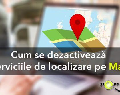 Cum se dezactivează serviciile de localizare pe Mac