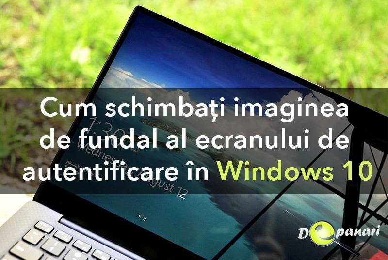 Cum schimbați imaginea de fundal al ecranului de conectare/autentificare și al desktop-ului în Windows 10