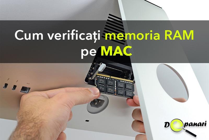Cum se verifică memoria RAM de probleme - erori pe Mac