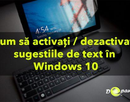 Cum să activați sau să dezactivați sugestiile de text în Windows 10