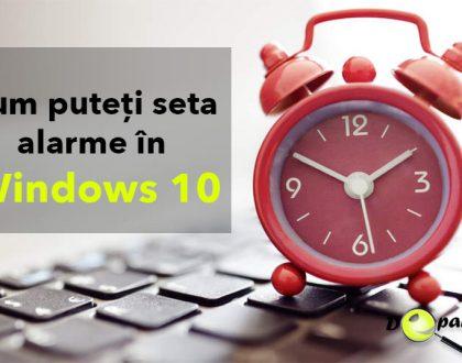 Cum puteți seta alarme în Windows 10