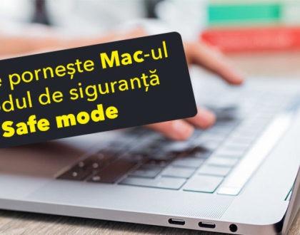 Cum se pornește / bootează Mac-ul în modul de siguranță (safe mode)