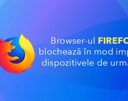 Browser-ul Firefox blochează în mod implicit dispozitivele de urmărire trackere-le