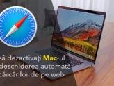 Cum să dezactivați Mac-ul de la deschiderea automată a descărcărilor de pe web Apple servicii it bucuresti