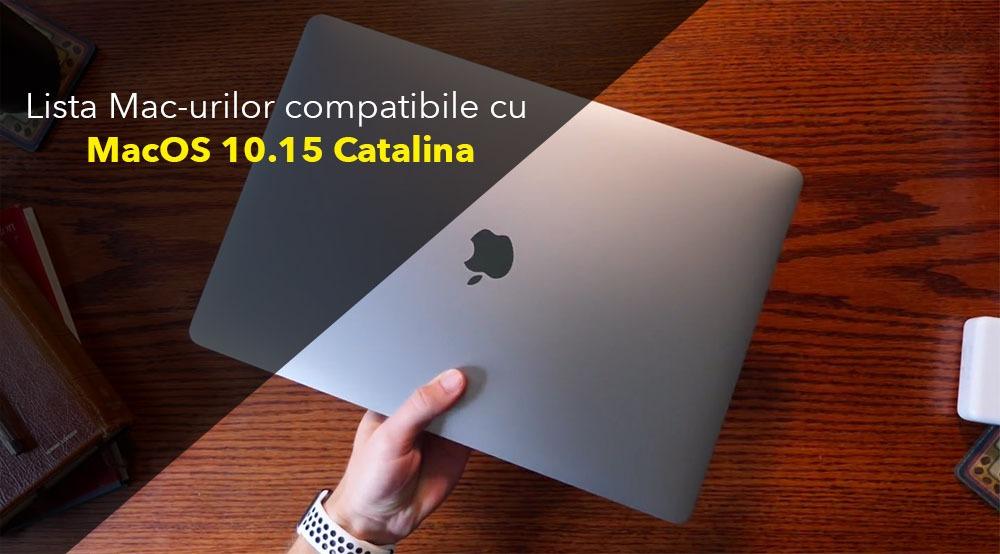 Lista Mac-urilor compatibile cu MacOS 10 15 Catalina