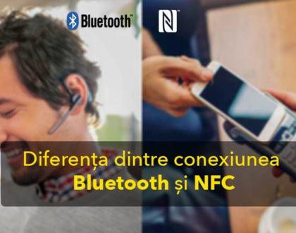 Care este diferența dintre conexiunea Bluetooth și NFC?