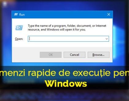 Comenzi esențiale și rapide de execuție pentru Windows