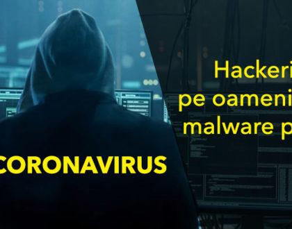 Coronavirus - hackerii îi păcălesc pe oameni să descarce malware prin intermediul e-mailurilor